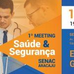 Senac promoverá o 1º Meeting de Saúde e Segurança